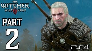 The Witcher 3 Wild Hunt Walkthrough PART 2 (PS4) Gameplay No Commentary [1080p] TRUE-HD QUALITY