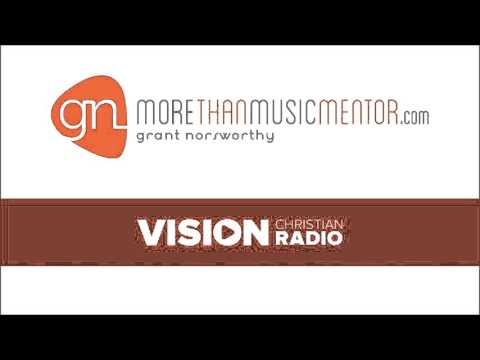 Interview with Grant Norsworthy, Vision Christian Radio, March 23, 2016