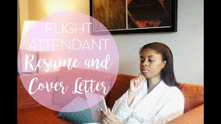 MY FLIGHT ATTENDANT RESUME & COVER LETTER | TAYLOR TRAVELS