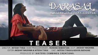 NITESH TYAGI | DARASAL(COVER) | TEASER | BY ROSHAN SEBASTIAN | RAABTA | ATIF ASLAM