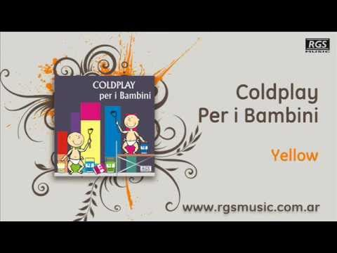 Coldplay per i Bambini – Yellow