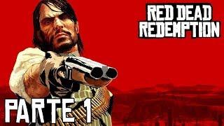 Red Dead Redemption - Parte 1 - John Marston regresa - Jeshua Games