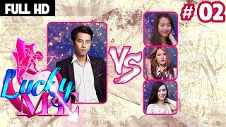 LUCKY ME - CHOOSING ME IF YOU LOVE   Episode 2 FULL   Who will be chosen by the handsome MC ?
