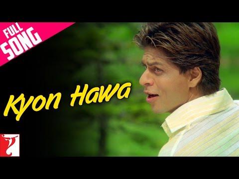Kyon Hawa - Full Song | Veer-Zaara | Shah Rukh Khan | Rani Mukerji