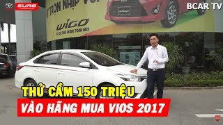 ✅ Chỉ 150 triệu sở hữu ngay Toyota Vios 2017 đã kiểm tra 176 hạng mục chuẩn Toyota Sure