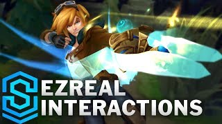 Ezreal Special Interactions