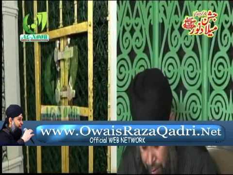 Taiba K Jane Wale-Owais Raza Qadri - JASHNE MILAD NOOR-7 april...