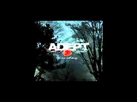 Adept - Incoherence; Blessed Upon A Phrase