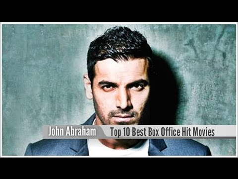 Top 10 Best John Abraham Box Office Hit Movies List