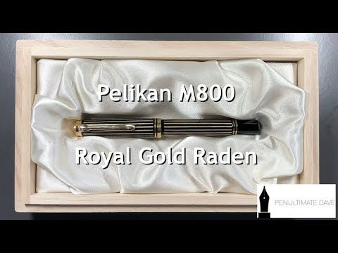 Pelikan M800 Royal Gold Raden Unboxing and Review