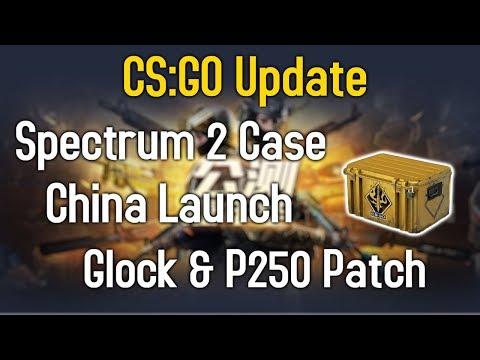 Spectrum 2 Case, Reduced Aim Punch, Glock/P250 Patch, China CS:GO - CS:GO Update
