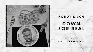 Roddy Ricch - Down For Real