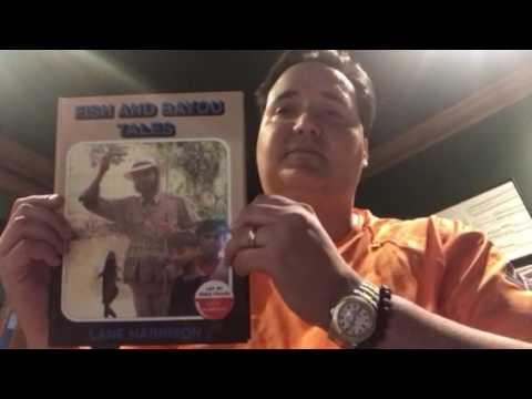 Marshall Harrison - Lane Harrison Fish and Bayou Tales
