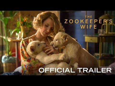 THE ZOOKEEPER'S WIFE - Official Trailer [HD] - In Theaters March 2017 streaming vf
