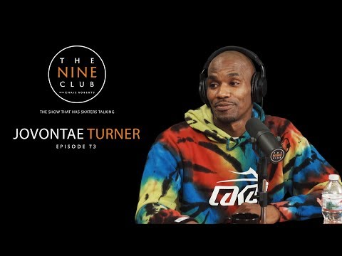 Jovontae Turner | The Nine Club With Chris Roberts - Episode 73