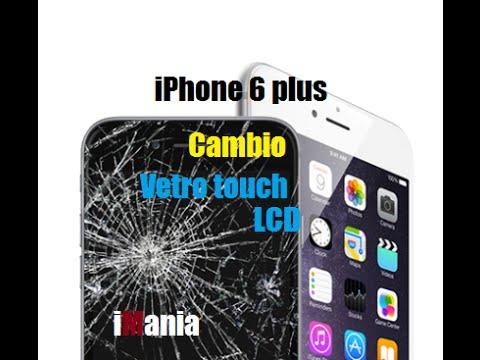 iPhone 6 plus Cambio sostituzione vetro touch lcd