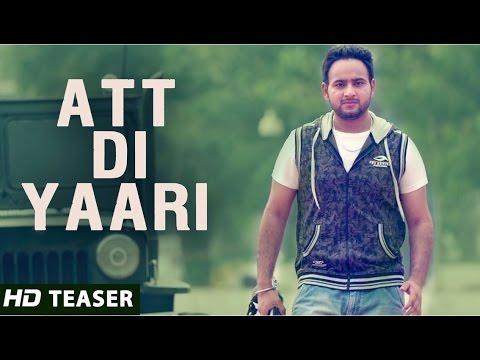 Att Di Yaari - Jassi X || Official Teaser - New Punjabi Songs 2014