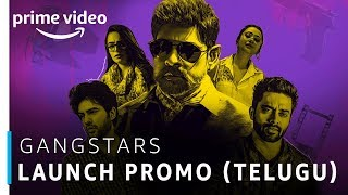 GangStars | Telugu TV Series | Prime Exclusive | Stream Now | Amazon Prime Video