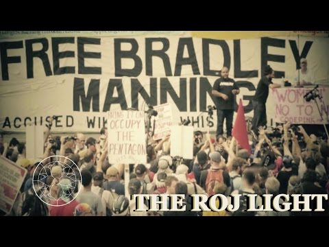 FREE BRADLEY MANNING ! - The RoJ LiGht