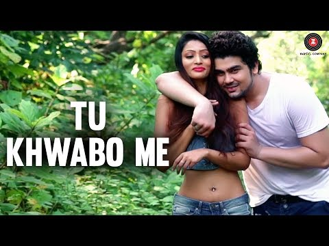 download lagu Tu Khwabo Me -     Sagar gratis