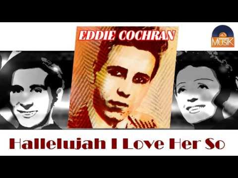 Eddie Cochran - Hallelujah I Love Her So