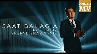 (OST PUJAAN HATI KANDA) Ippo Hafiz feat. Sheryl Shazwanie - Saat Bahagia (Official Music Video)