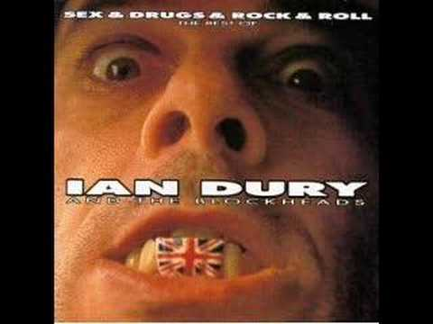 Ian Dury and the Blockheads - Sex and Drugs and Rock &amp; Roll
