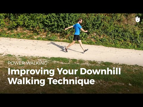 Improving Your Downhill Walking Technique | Power Walking