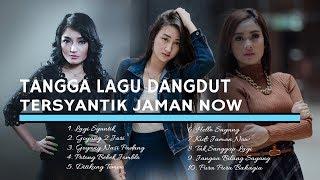 Download Lagu TANGGA LAGU DANGDUT TERSYANTIK JAMAN NOW Gratis STAFABAND