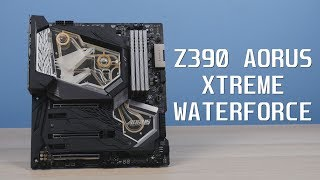 GIGABYTE Z390 AORUS XTREME WATERFORCE - Review plus Monoblock Installation and Testing