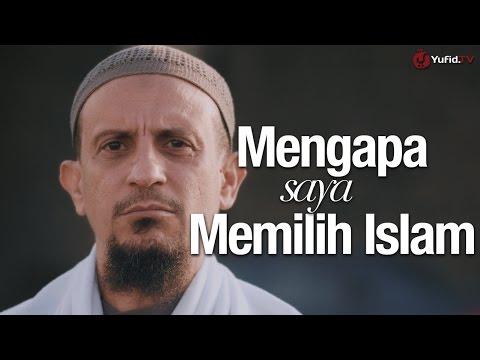 Ceramah Singkat: Mengapa Saya Memilih Islam - Ustadz Salim Muhdor, Lc.