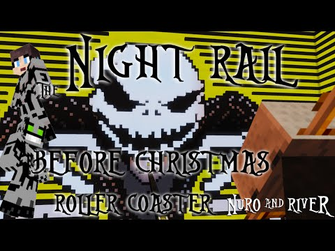 The Night Rail Before Christmas: A Nightmare Before ChristmasMinecraft Roller Coaster