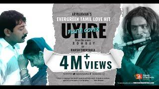 Uyire Uyire (Tu hi re) - Tamil Flute Cover of Movie Bombay by AR Rahman