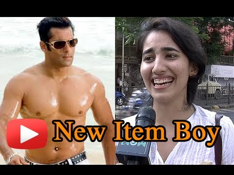 Salman Khan - The New Item Boy - Public Speaks
