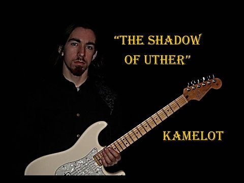 The Shadow of Uther - Kamelot (Guitar Cover)
