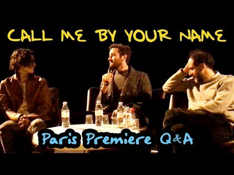 CALL ME BY YOUR NAME | Q&A @ Paris Premiere [with Luca, Timothée, Armie And Esther]