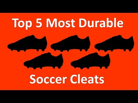 Top 5 Most Durable Soccer Cleats/Football Boots of 2014 (4K)