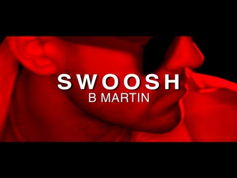 B. Martin - Swoosh [Label Submitted]