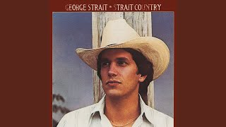 George Strait Down And Out