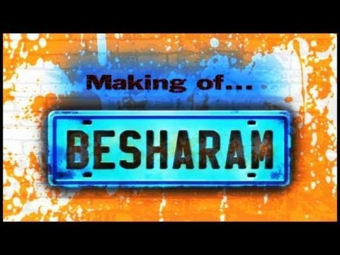 Making Of BESHARAM