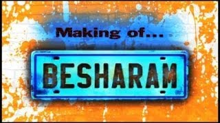 Besharam - Making Of BESHARAM