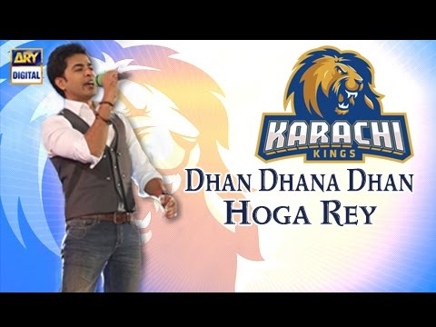 Dhan Dhana Dhan Hoga Re New Official Song of Karachi Kings