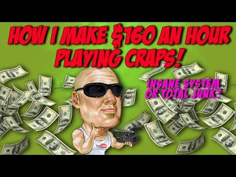 How I Make $160 An Hour Playing Craps
