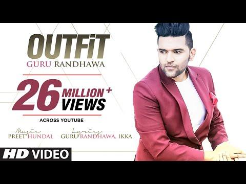 Guru Randhawa: Outfit Full Video Song | Preet Hundal | Latest Punjabi Song 2015