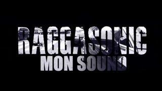 Raggasonic - Mon Sound