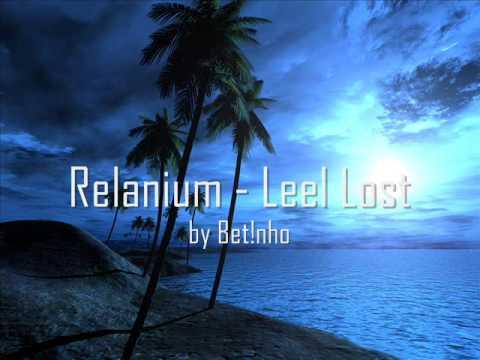 Relanium - Leel Lost (Original Mix)