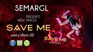 Semargl - Save me [audio]