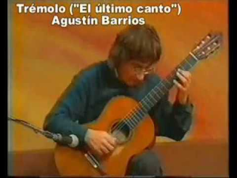 Alvaro Pierri Performs Agustin Barrios Mangore - El Ultimo Tremolo