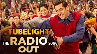 download lagu Radio Song Out  Tubelight  Salman Khan  gratis