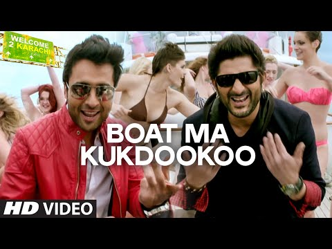 'Boat Ma Kukdookoo' Video Song | Welcome To Karachi | T-Series
